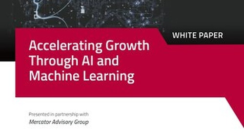 Accelerating Growth Through AI and Machine Learning