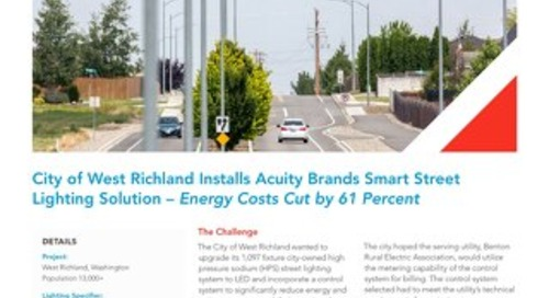 City of West Richland Installs Acuity Brands Smart Street Lighting Solution Energy Costs Cut By 61%