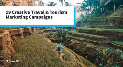 19 Creative Travel & Tourism Marketing Campaigns