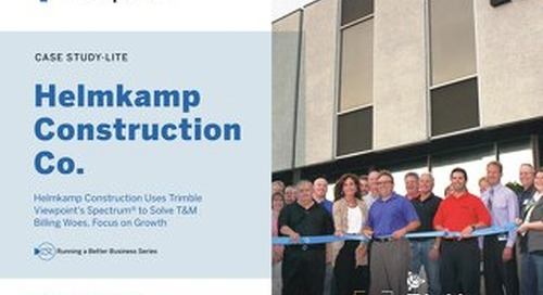 Helmkamp Construction Uses Spectrum to Solve T&M Billing Woes, Focus on Growth