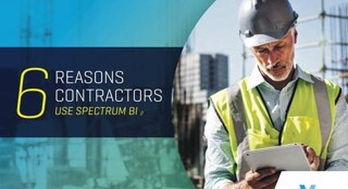 Six Reasons Contractors Use Spectrum BI