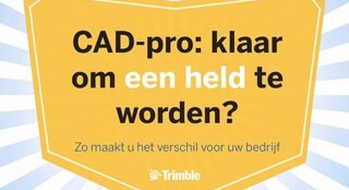 CAD-pro: klaar om een held te worden?