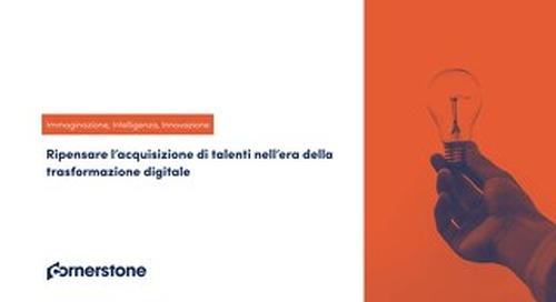 Ripensare l'acquisizione di talenti nell'era della trasformazione digitale