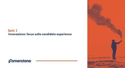 Parte 3 - Innovazione - Focus sulla candidate experience