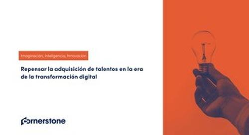 Repensar la adquisición de talentos en la era de la transformación digital