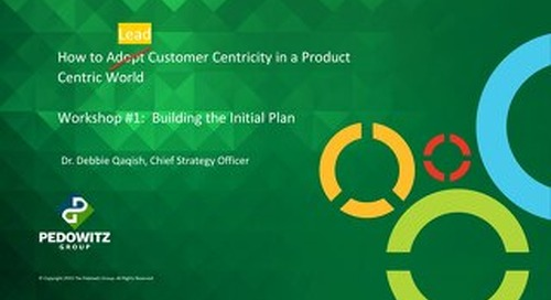Workshop Slides: Customer Centric Workshop Series - Session 1