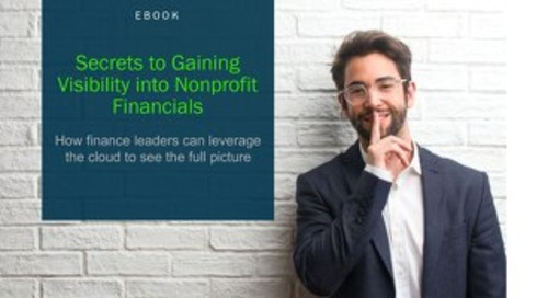 Secrets to Gaining Visibility into Nonprofit Financials