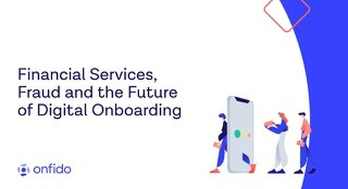 Financial services, fraud and the future of digital onboarding