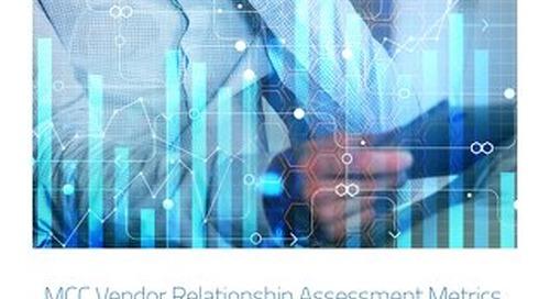 MCC Whitepaper - MCC Vendor Relationship Assessment Metrics