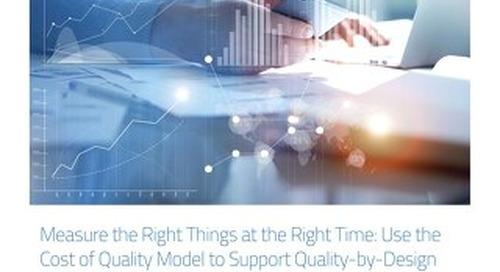 Measure The Right Thing At The Right Time: Cost Of Quality Model