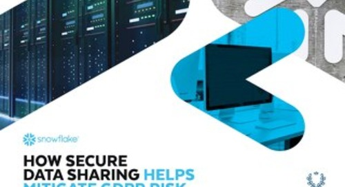 How Secure Data Sharing Helps Mitigate GDPR Risk