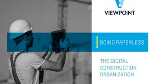 Going Paperless: The Digital Construction Organization