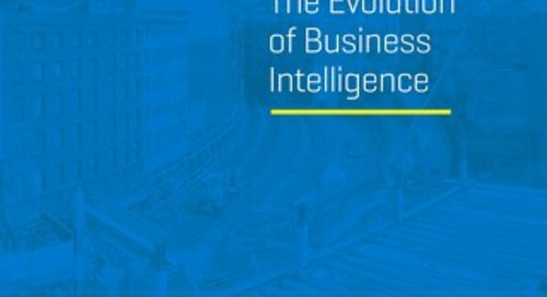 The Evolution of Business Intelligence