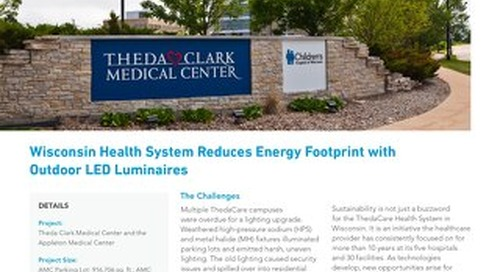 Wisconsin Health System Reduces Energy Footprint with Outdoor LED Luminaires