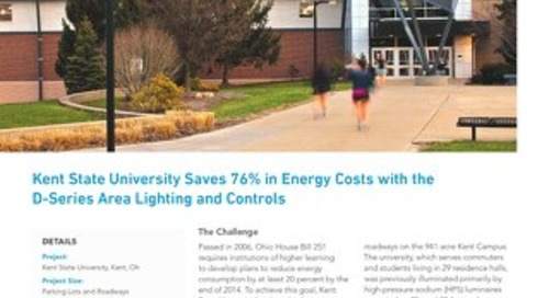 Kent State University Saves 76% in Energy Costs with the D-Series Area Lighting and Controls