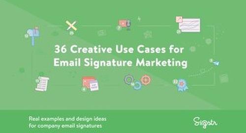 Email Signature Marketing: 36 Creative Use Cases