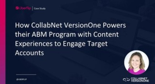 How CollabNet VersionOne Powers their ABM Program with Content Experiences to Engage Target Accounts