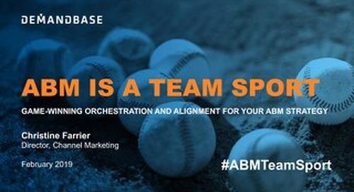 ABM is a Team Sport