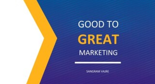 How To Take Your Marketing From Good To Great