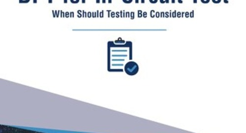 DFT for In-Circuit Test: When Should Testing Be Considered