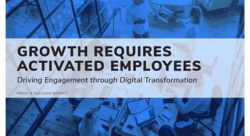 Growth Requires Activated Employees - Frost & Sullivan