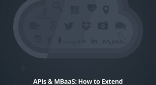 APIs & MBaaS: How to Extend Your Enterprise Architecture for the Mobile World