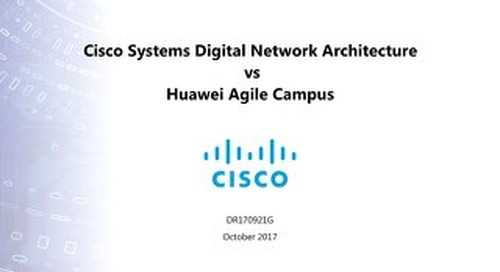Cisco Systems Digital Network Architecture vs Huawei Agile Campus