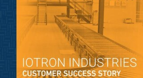 Customer Success Story: Iotron Industries