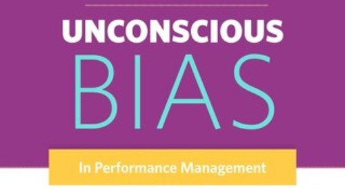 The Unintended Outcomes of Unconscious Bias in Performance Management