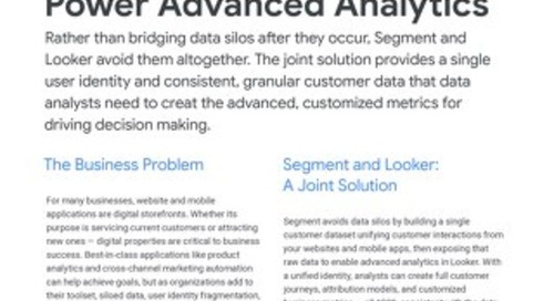 Looker + Segment: Collecting & Centralizing Raw Customer Data to Power Advanced Analytics