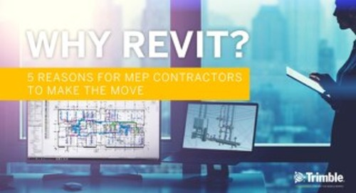 Why Revit? 5 reasons for MEP engineers to make the move