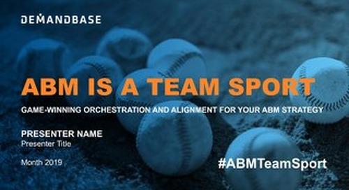 ABM is a Team Sport_Austin