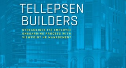Tellepsen Builders Streamlines Employee Onboarding Process with Viewpoint HR Management