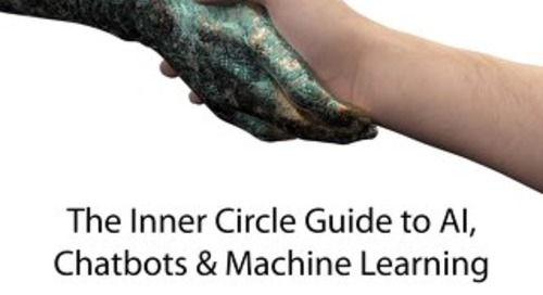 The Inner Circle Guide to AI, Chatbots & Machine Learning