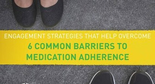 6 Common Barriers to Medication Adherence