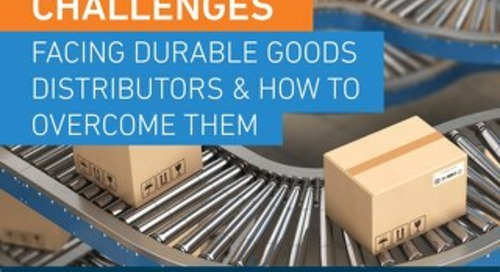 Top 5 Challenges Facing Durable Goods Distributors & How to Overcome Them