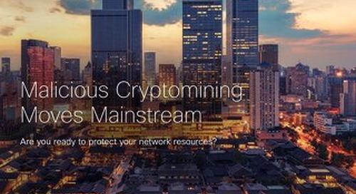 Malicious Cryptomining Moves Mainstream
