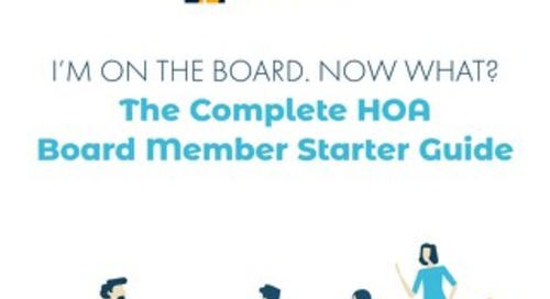 The Complete HOA Board Member Starter Guide