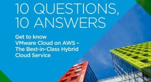 10 Questions, 10 Answers: Get to Know VMware Cloud on AWS
