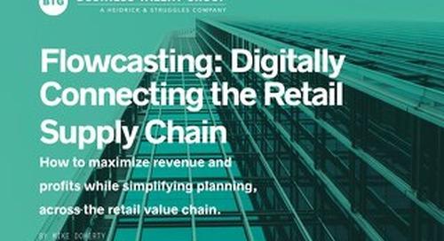 Flowcasting: Digitizing the Retail Supply Chain