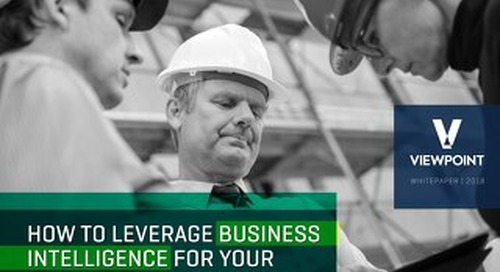 How to Leverage Business Intelligence in Your Construction Organization