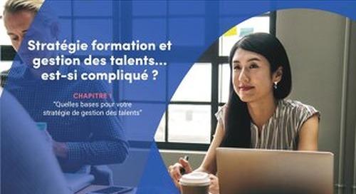 Stratégie formation et gestion des talents… est-ce si compliqué ?