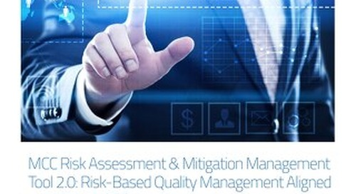 MCC Risk Assessment & Mitigation Management Tool: Facilitating A Structured Approach to Risk Management