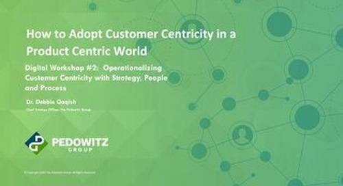 Workshop Slides: Customer Centric Workshop Series - Session 2