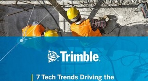 7 Tech Trends Driving the Construction Industry