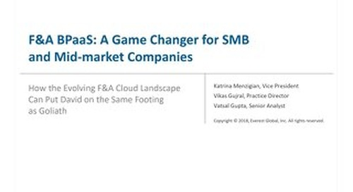 F&A BPaaS: A Game Changer for SMB & Mid-Market Companies