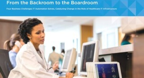 Healthcare IT's Transformation: From the Backroom to the Boardroom
