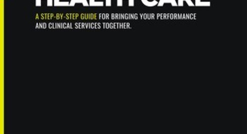 A step-by-step guide for bringing your performance and clinical services together