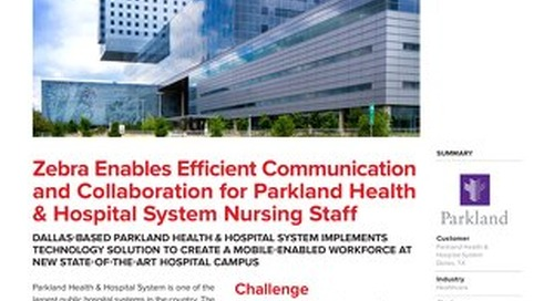 Case Study: Parkland Health Success Story