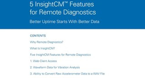 Unlock Productivity with 5 InsightCM Features for Remote Diagnostics